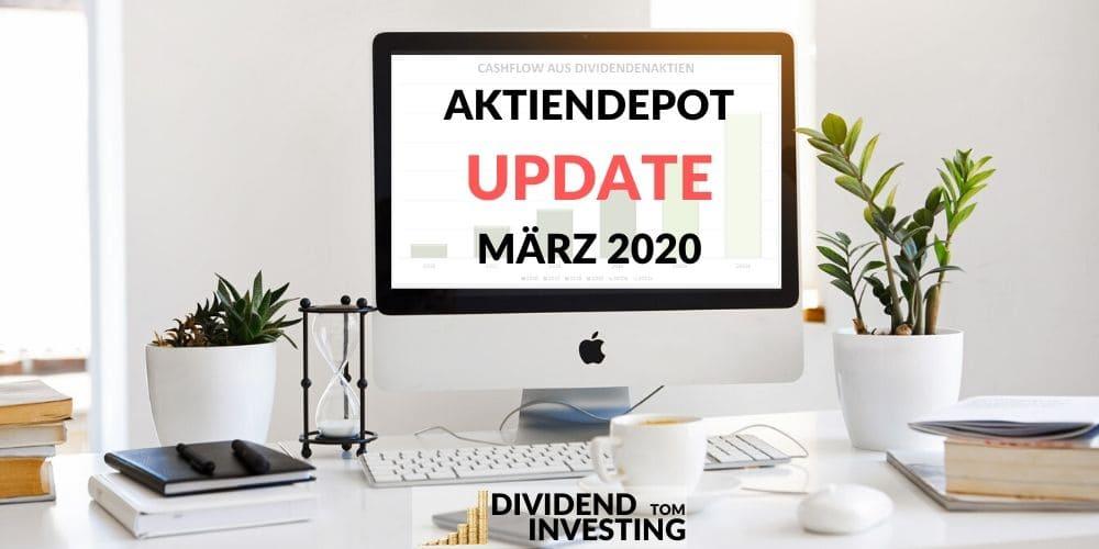 Aktiendepot Update & Report März 2020