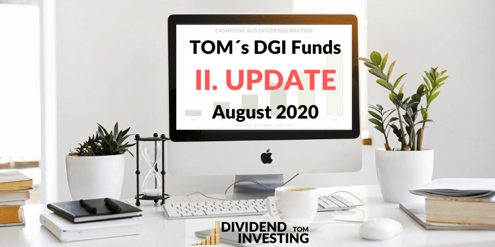 TOM´s DGI-Fonds Update August 2020