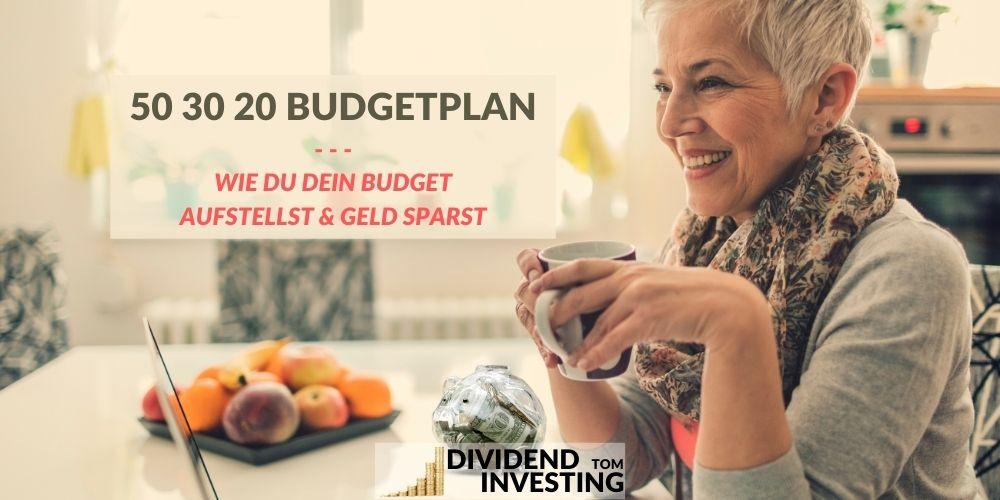 2021: So schaffe ich mit der 50-30-20 Regel richtig viel Geld zu sparen – und Du auch!