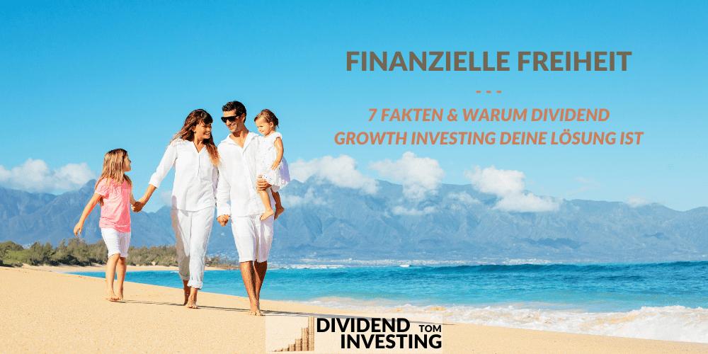 Finanzielle Freiheit mit Dividend Growth Investing