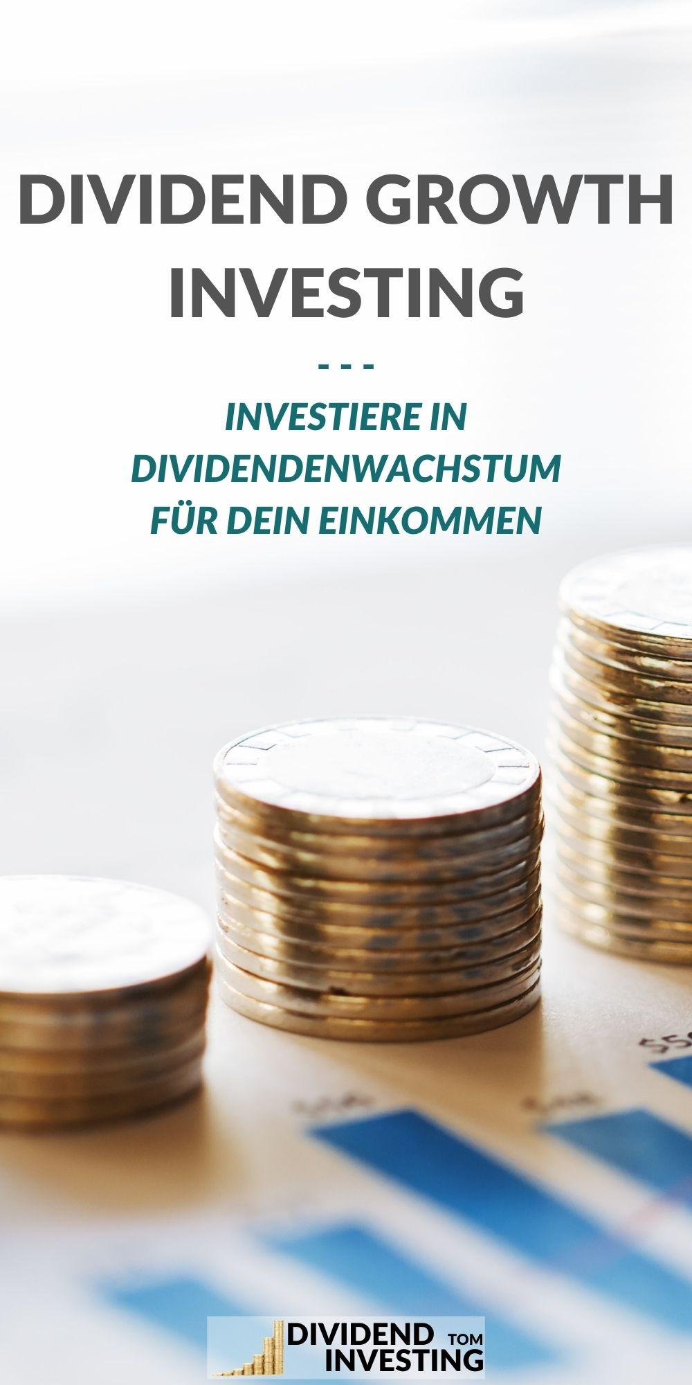 Einkommenskonzept Dividend Growth Investing