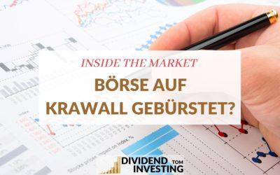 Inside the Market: Aktienmarkt auf Krawall gebürstet?
